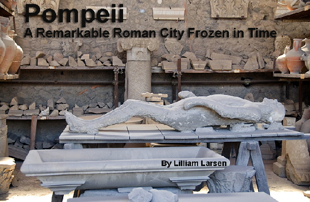 Pompeii a remarkable Roman City